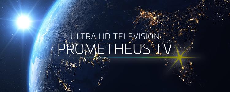 プロメテウステレビ60/65インチLPへ